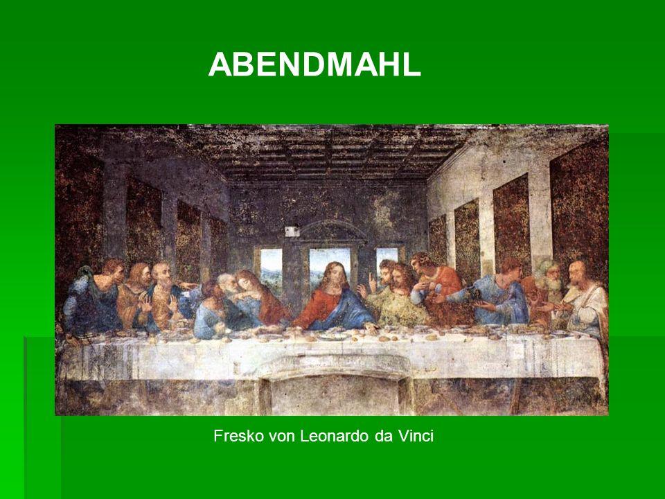 Fresko von Leonardo da Vinci ABENDMAHL
