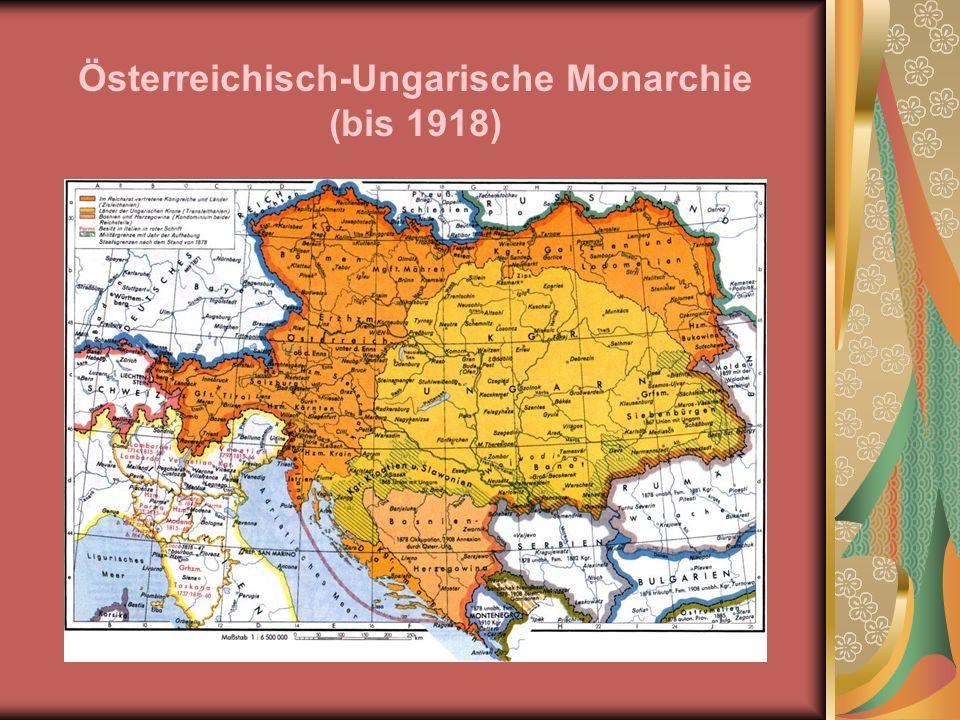 Österreichisch-Ungarische Monarchie (bis 1918)