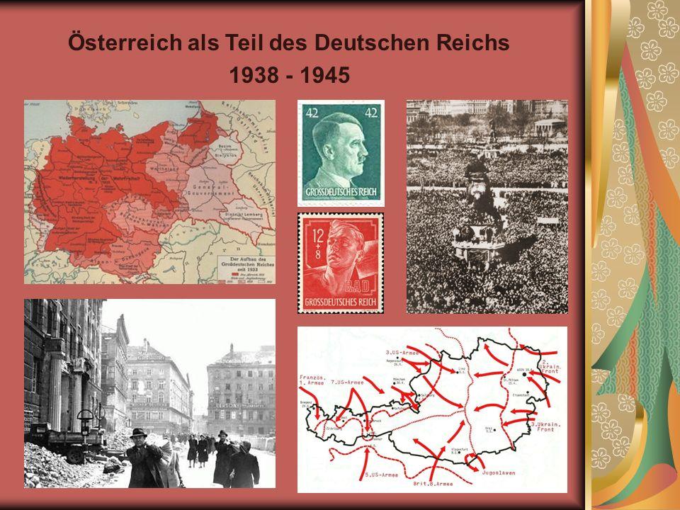 Österreich als Teil des Deutschen Reichs 1938 - 1945