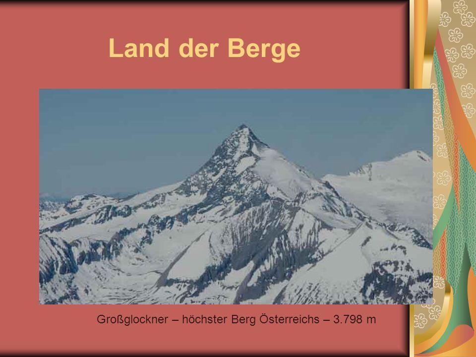 Land der Berge Großglockner – höchster Berg Österreichs – 3.798 m