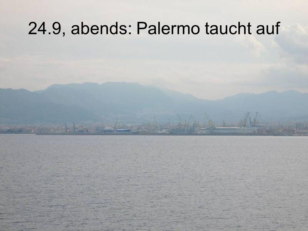 24.9, abends: Palermo taucht auf
