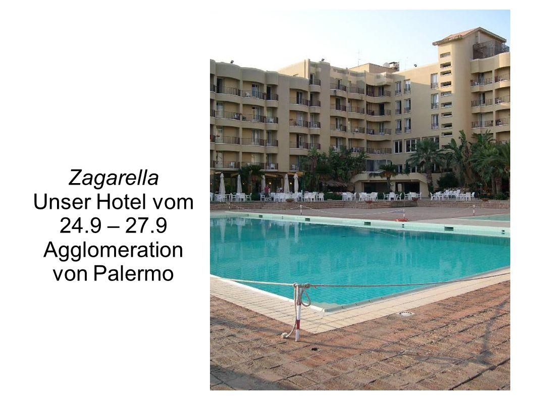 Zagarella Unser Hotel vom 24.9 – 27.9 Agglomeration von Palermo