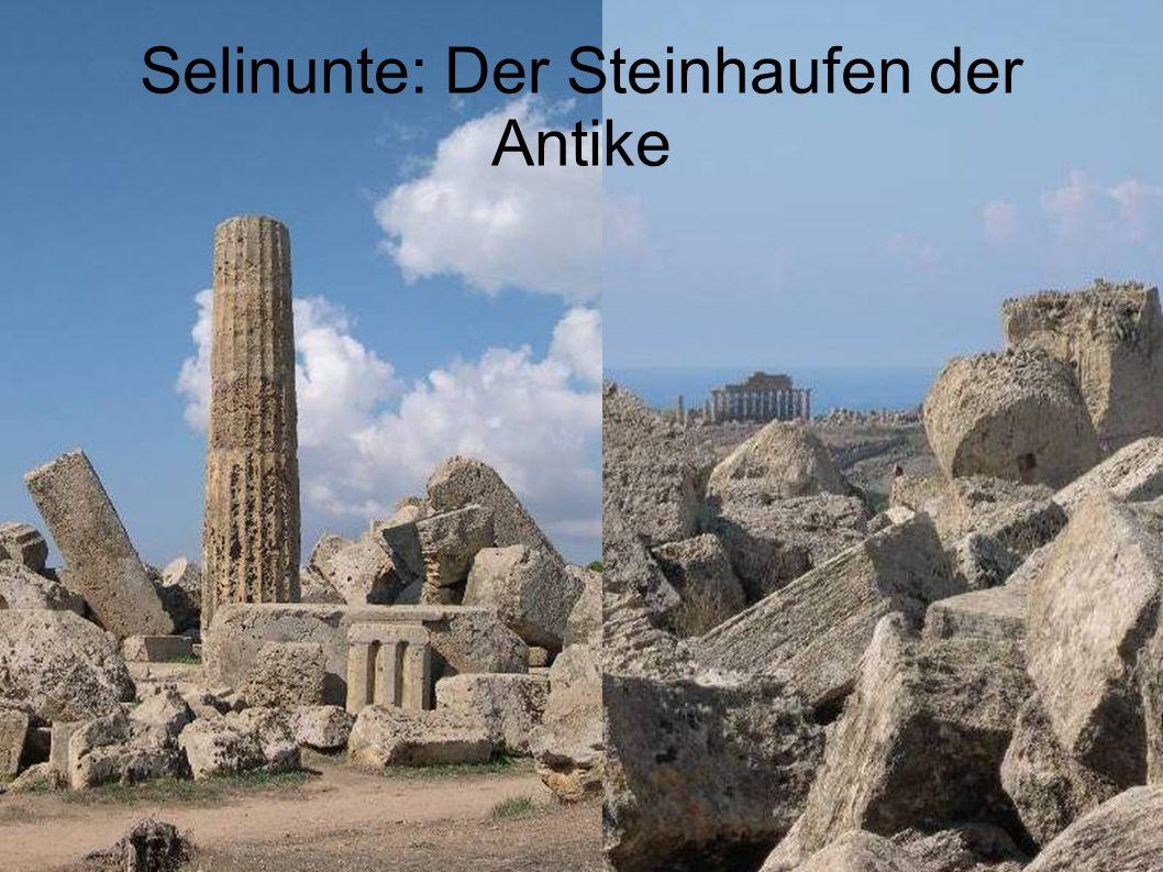 Selinunte: Der Steinhaufen der Antike
