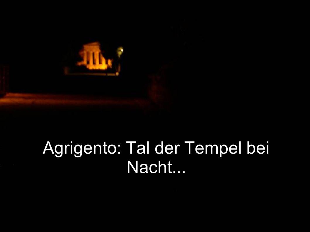 Agrigento: Tal der Tempel bei Nacht...