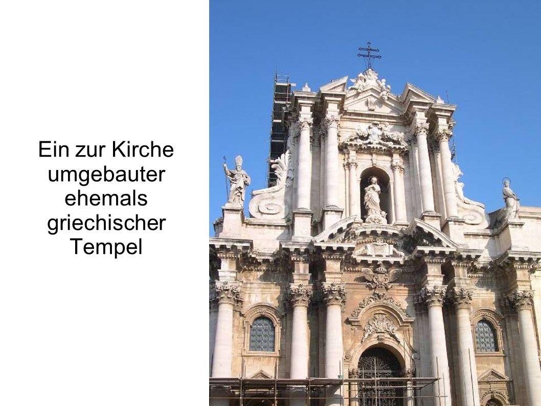 Ein zur Kirche umgebauter ehemals griechischer Tempel