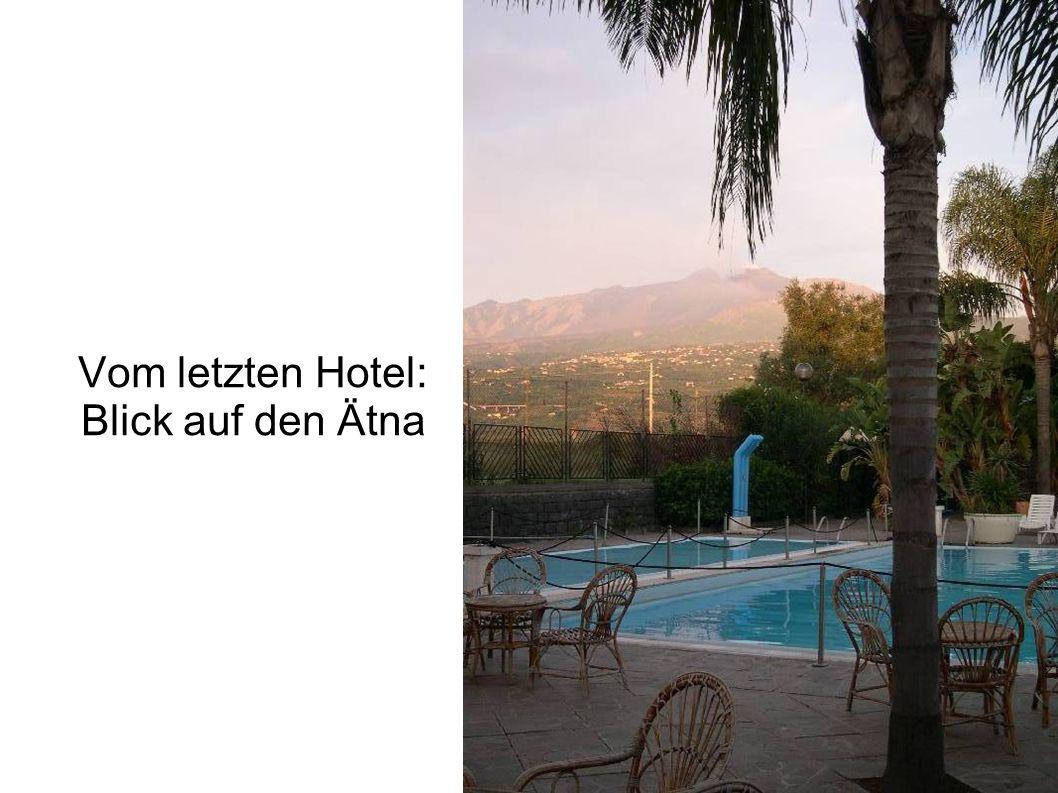 Vom letzten Hotel: Blick auf den Ätna
