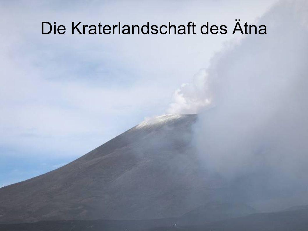 Die Kraterlandschaft des Ätna