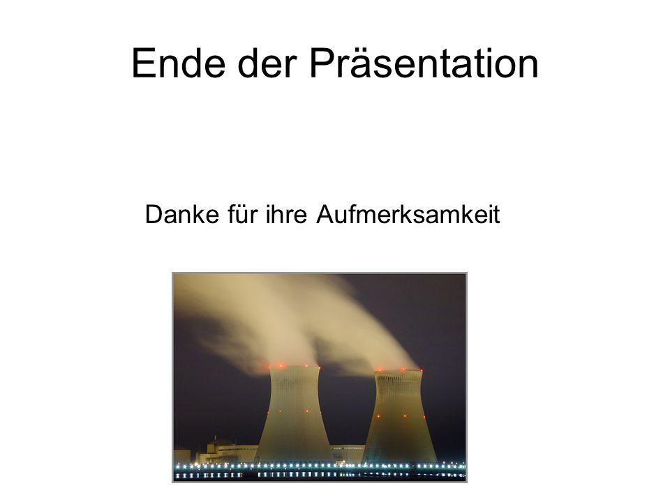 Ende der Präsentation Danke für ihre Aufmerksamkeit