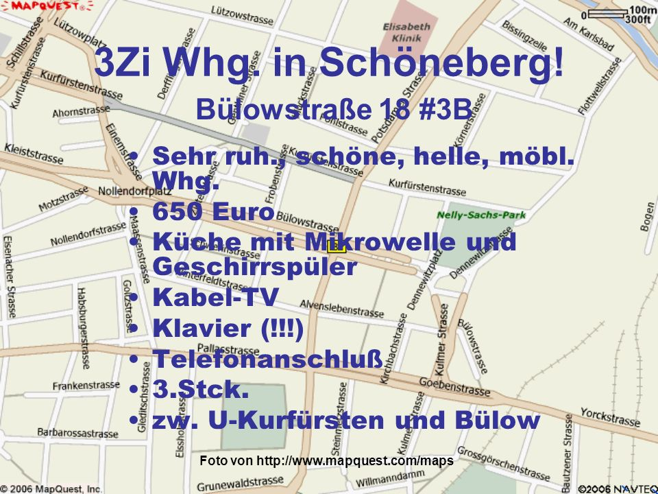 Foto von http://www.mapquest.com/maps 3Zi Whg. in Schöneberg! Sehr ruh., schöne, helle, möbl. Whg. 650 Euro Küche mit Mikrowelle und Geschirrspüler Ka