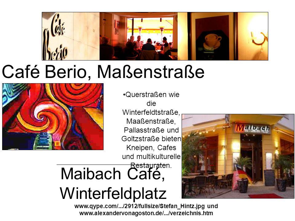 www.qype.com/.../2912/fullsize/Stefan_Hintz.jpg und www.alexandervonagoston.de/.../verzeichnis.htm Maibach Café, Winterfeldplatz Café Berio, Maßenstra