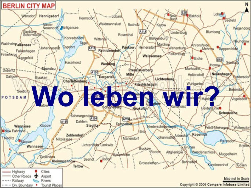 Wo leben wir?