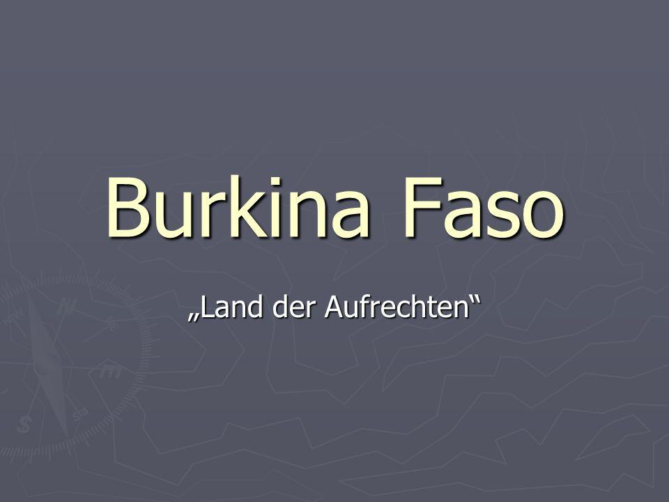 Burkina Faso Land der Aufrechten