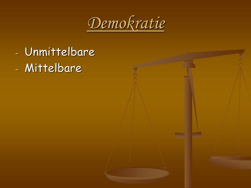 Demokratie - Unmittelbare - Mittelbare