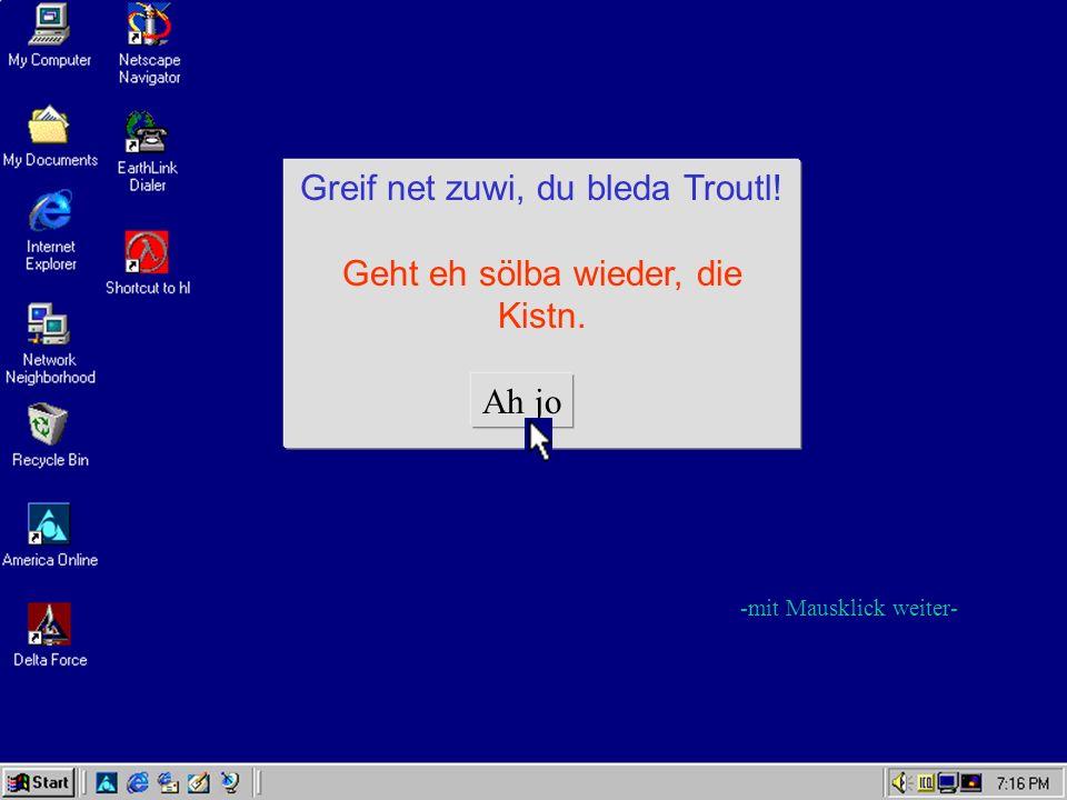 Schreibprogramm Winwörd.exe Schärwärwersion 3.elf718.jg Olli Recht vorbehoitn…sou a Bledsinn...