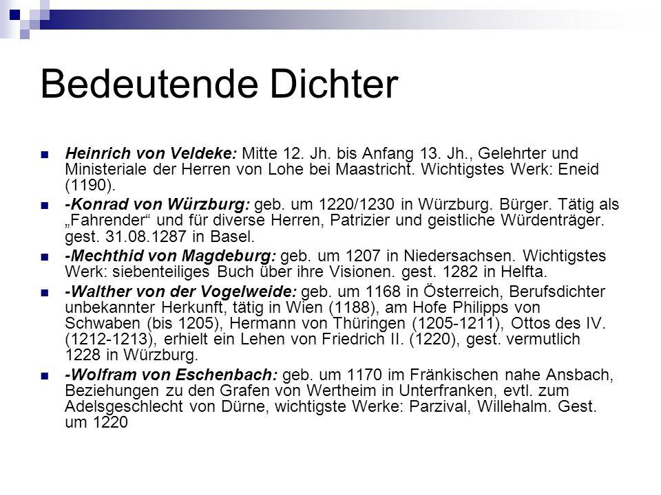 Bedeutende Dichter Heinrich von Veldeke: Mitte 12.