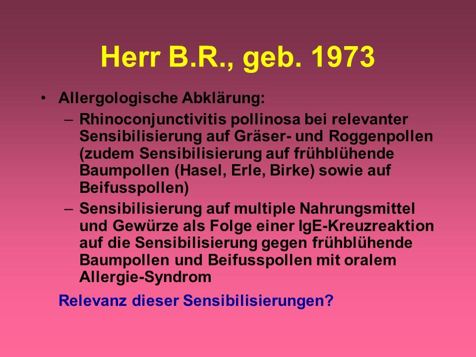 Allergologische Abklärung: –Rhinoconjunctivitis pollinosa bei relevanter Sensibilisierung auf Gräser- und Roggenpollen (zudem Sensibilisierung auf frü