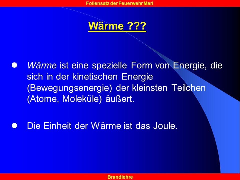 Brandlehre Foliensatz der Feuerwehr Marl Wärme ??.