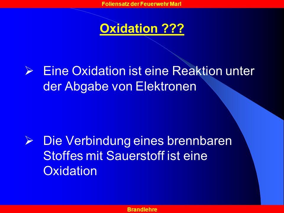 Brandlehre Foliensatz der Feuerwehr Marl Oxidation ??.