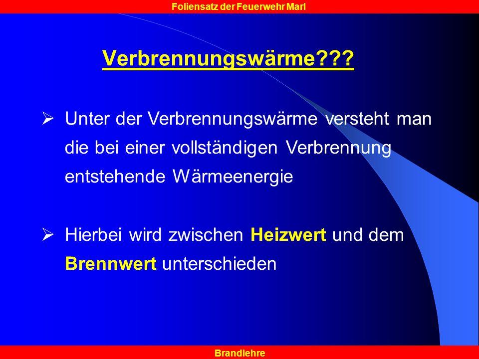 Brandlehre Foliensatz der Feuerwehr Marl Verbrennungswärme??.
