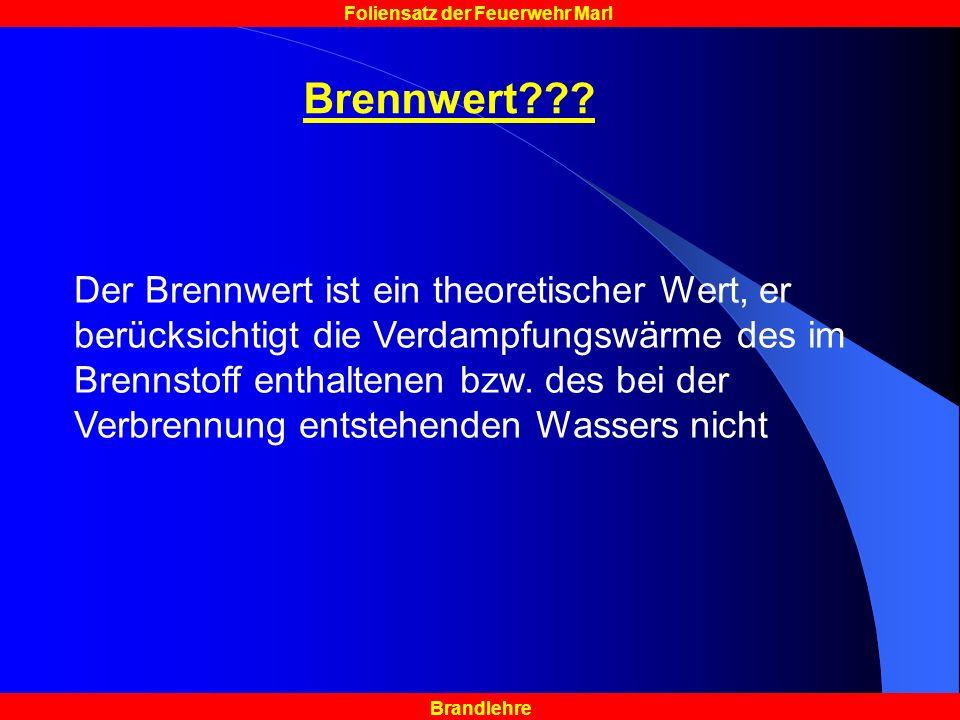 Brandlehre Foliensatz der Feuerwehr Marl Brennwert??.