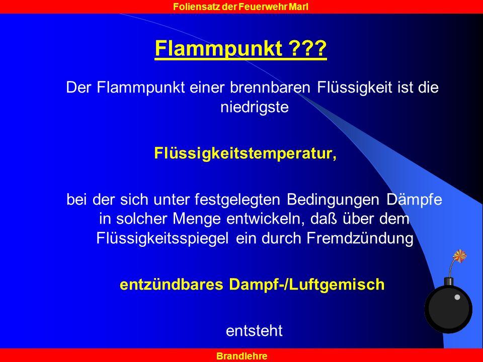 Brandlehre Foliensatz der Feuerwehr Marl Flammpunkt ??.