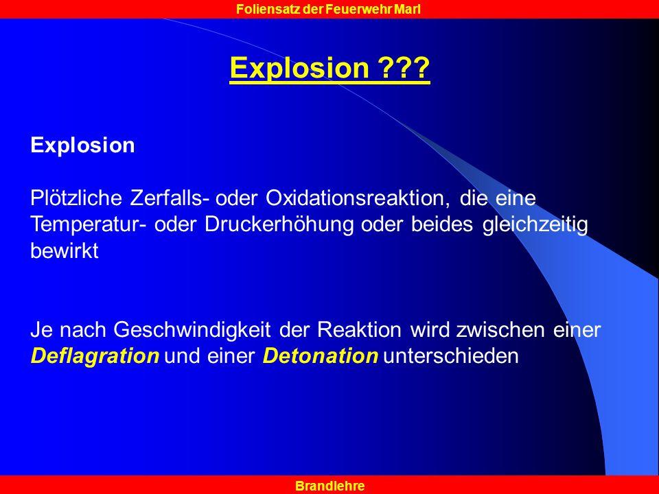 Brandlehre Foliensatz der Feuerwehr Marl Explosion ??.