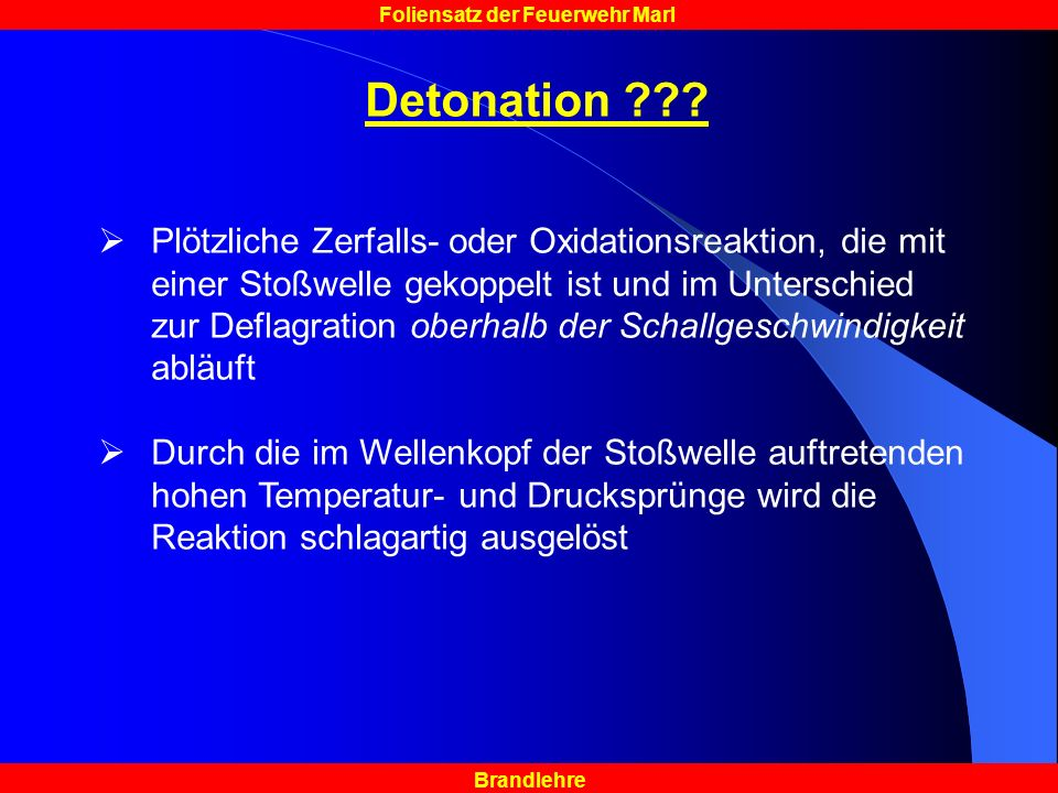 Brandlehre Foliensatz der Feuerwehr Marl Detonation ??.