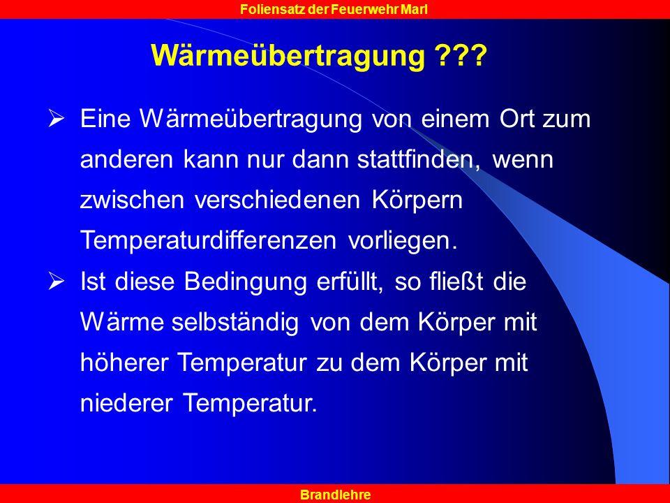 Brandlehre Foliensatz der Feuerwehr Marl Wärmeübertragung ??.