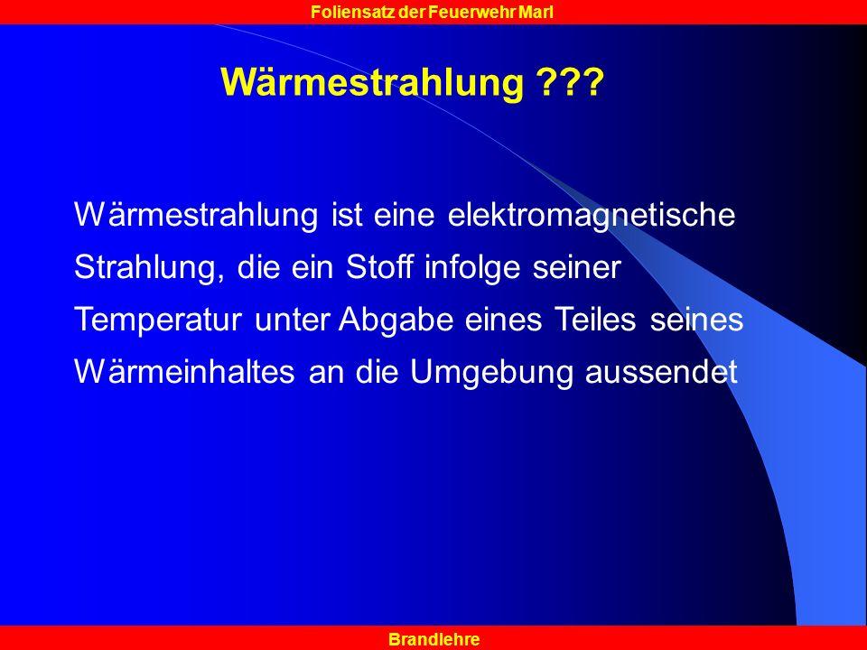Brandlehre Foliensatz der Feuerwehr Marl Wärmestrahlung ??.