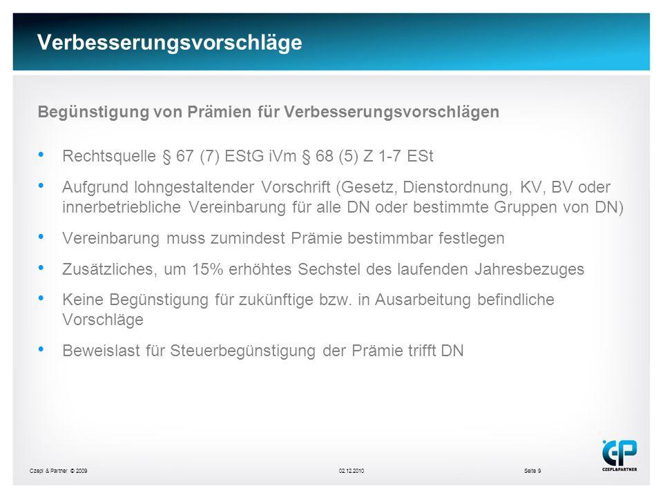 Czepl & Partner © 200902.12.2010Seite 20 Betriebliche Altersvorsorge b)Steuerliche Knackpunkte Bemessungsgrundlage und Begrenzung Pension darf max.