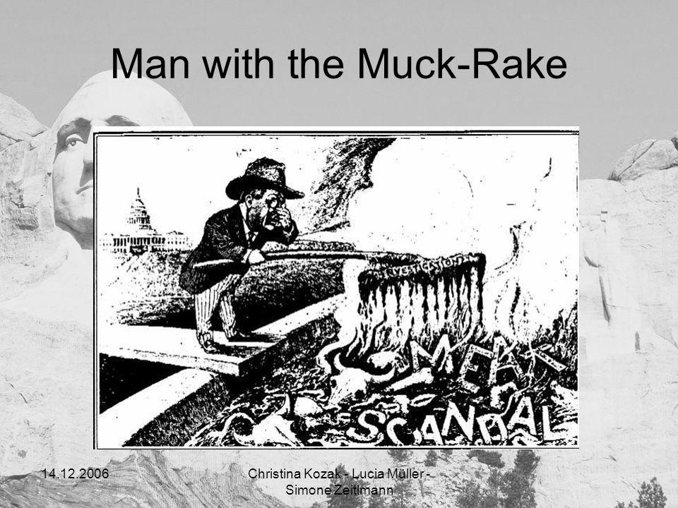 14.12.2006Christina Kozak - Lucia Müller - Simone Zeitlmann Man with the Muck-Rake