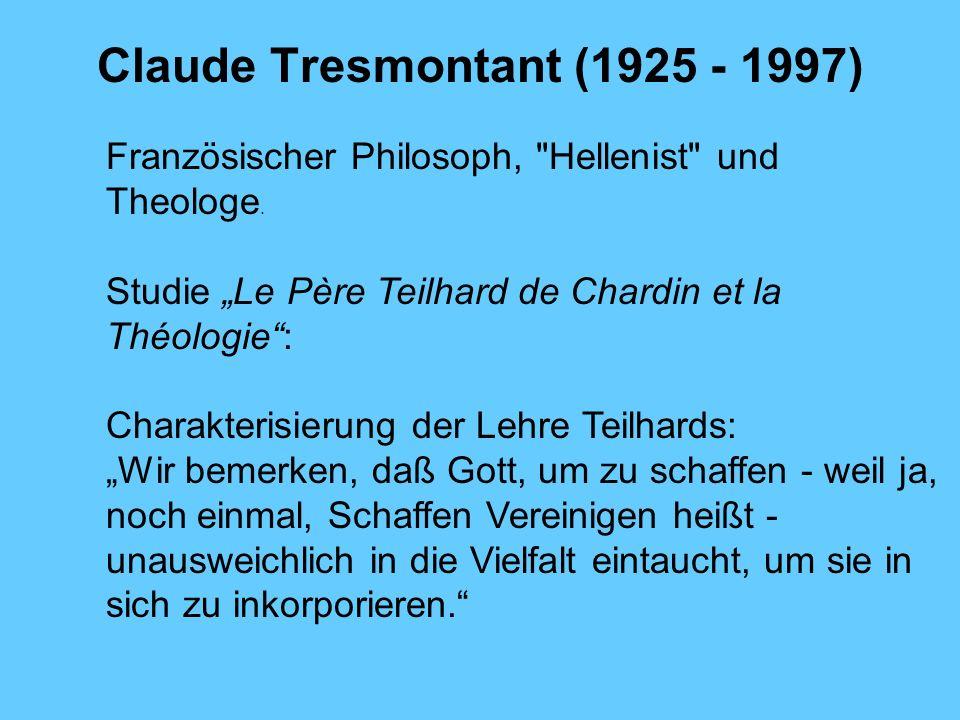 Claude Tresmontant (1925 - 1997) Französischer Philosoph,