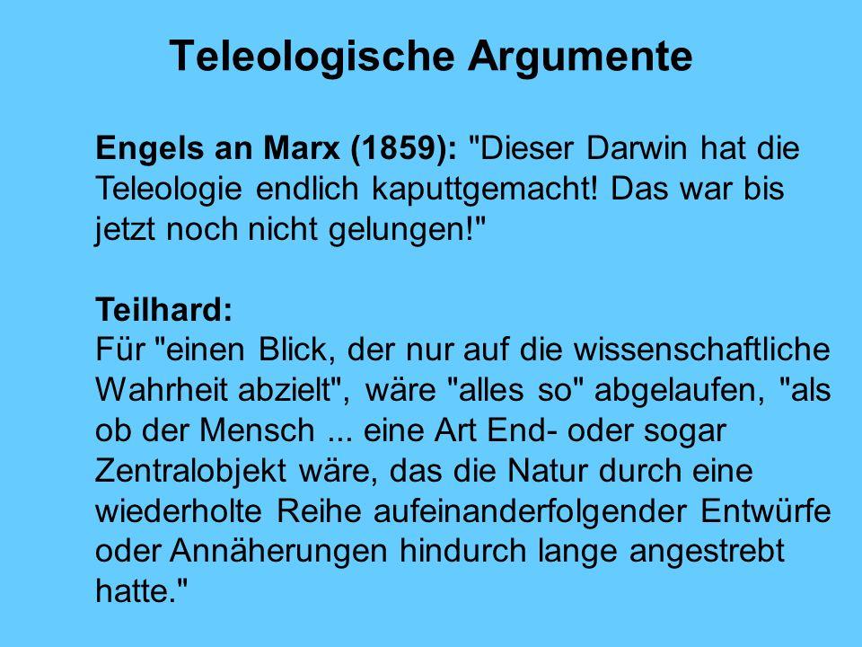 Teleologische Argumente Engels an Marx (1859):
