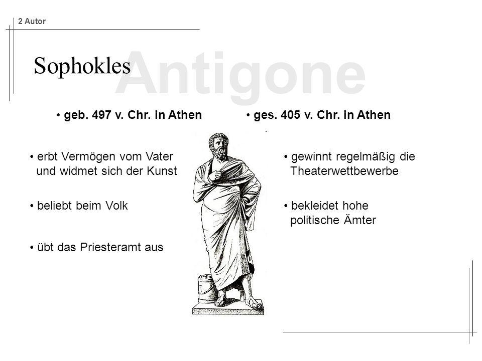 Antigone Sophokles geb.497 v. Chr. in Athen ges. 405 v.