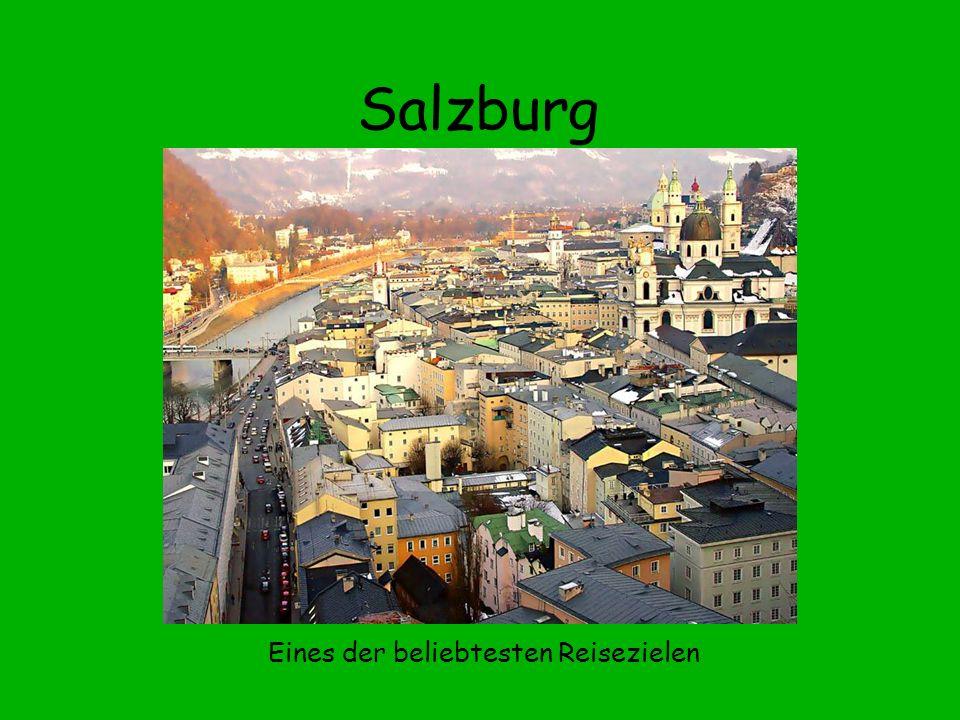 Salzburg Eines der beliebtesten Reisezielen