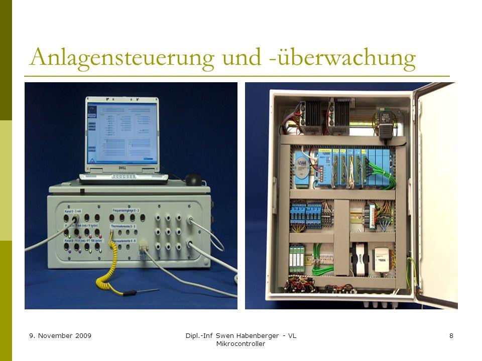 9. November 2009Dipl.-Inf Swen Habenberger - VL Mikrocontroller 8 Anlagensteuerung und -überwachung