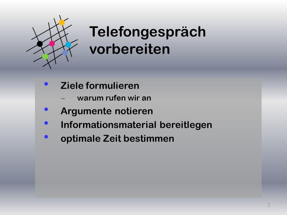 Telefongespräch führen klare Angaben Name, Unternehmen, evtl.