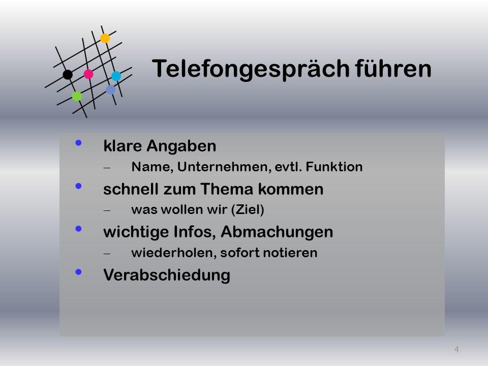 Gespräch verarbeiten Telefonnotizen ergänzen Informationen (an Dritte) zusammenstellen Rückruf Material ergänzen Infos weiterleiten 5