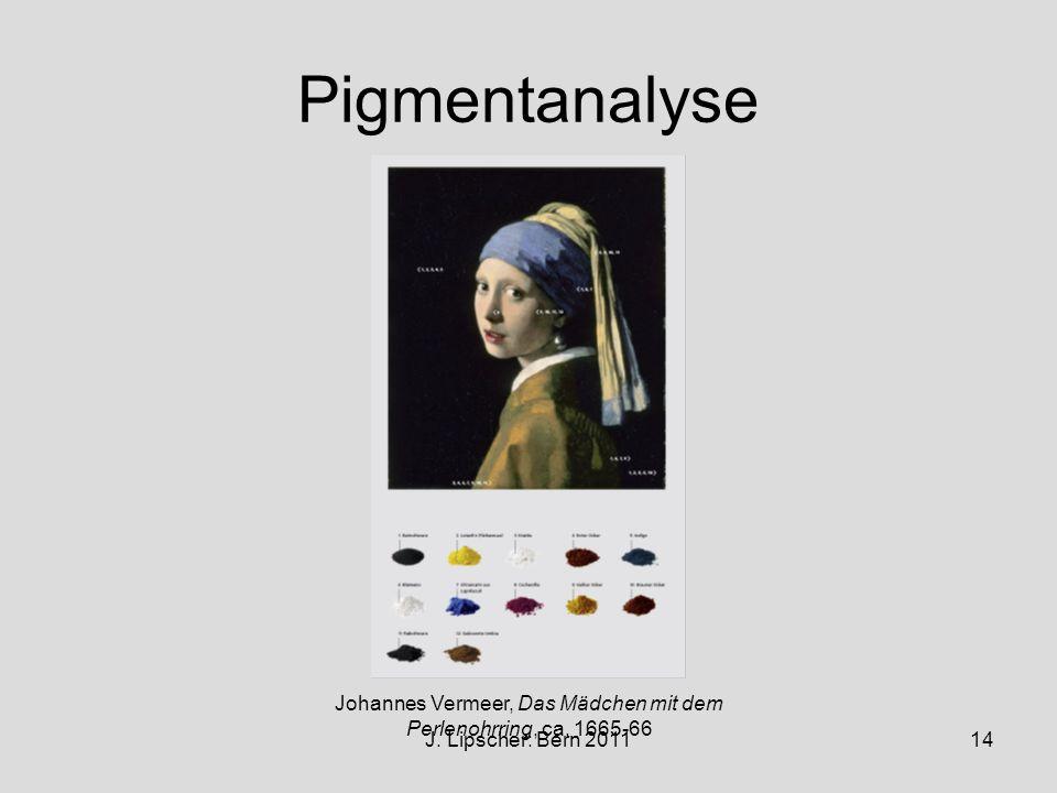 J. Lipscher: Bern 201114 Pigmentanalyse Johannes Vermeer, Das Mädchen mit dem Perlenohrring, ca. 1665-66