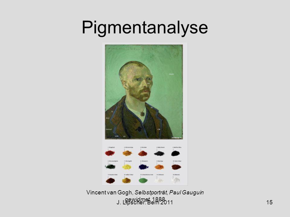 J. Lipscher: Bern 201115 Pigmentanalyse Vincent van Gogh, Selbstporträt, Paul Gauguin gewidmet, 1888