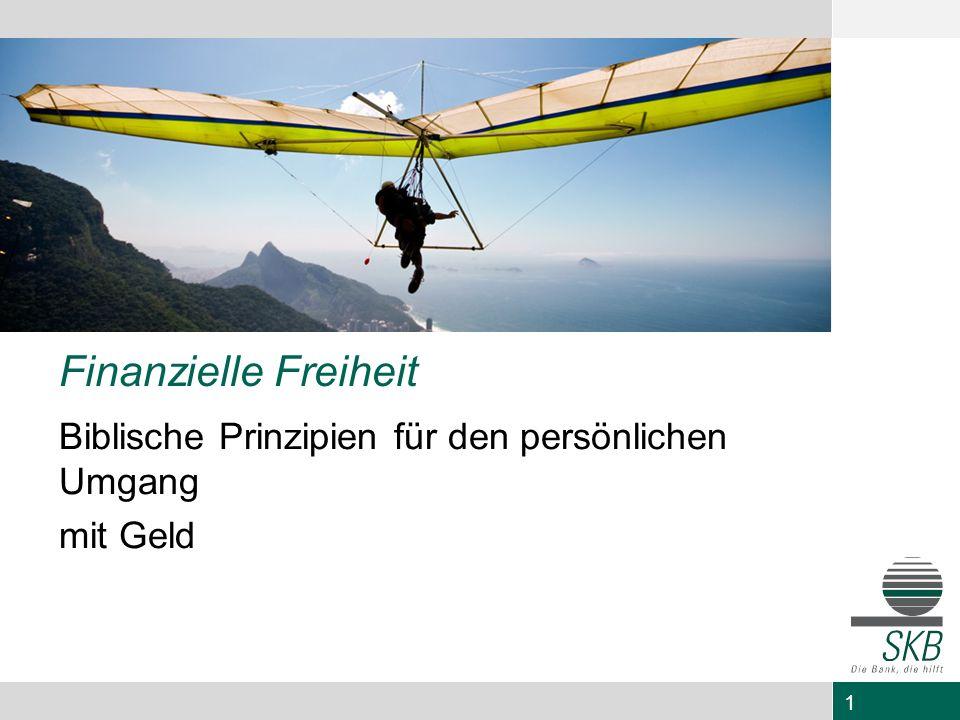 32 Finanzielle Freiheit Prinzip 7: Planen und Handeln Wohin geht die Reise.