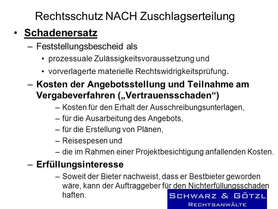 Rechtsschutz NACH Zuschlagserteilung Schadenersatz –Feststellungsbescheid als prozessuale Zulässigkeitsvoraussetzung und vorverlagerte materielle Rech