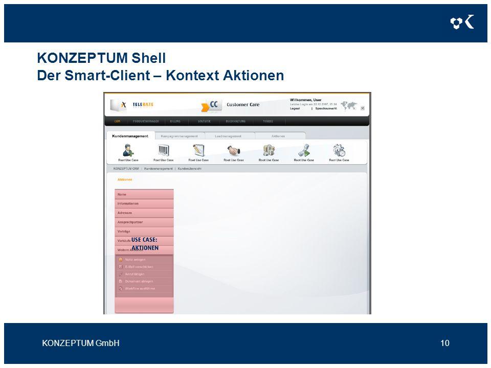 KONZEPTUM Shell Der Smart-Client – Kontext Aktionen KONZEPTUM GmbH10
