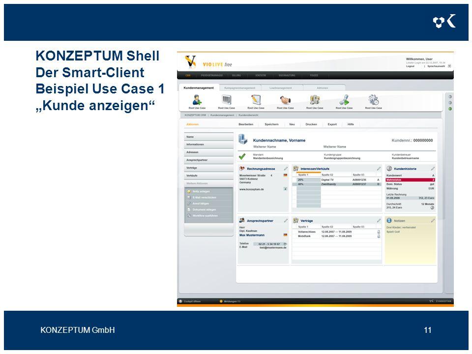 KONZEPTUM Shell Der Smart-Client Beispiel Use Case 1 Kunde anzeigen KONZEPTUM GmbH11