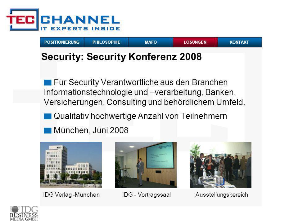 Security: Security Konferenz 2008 IDG Verlag -MünchenIDG - VortragssaalAusstellungsbereich Für Security Verantwortliche aus den Branchen Informationstechnologie und –verarbeitung, Banken, Versicherungen, Consulting und behördlichem Umfeld.