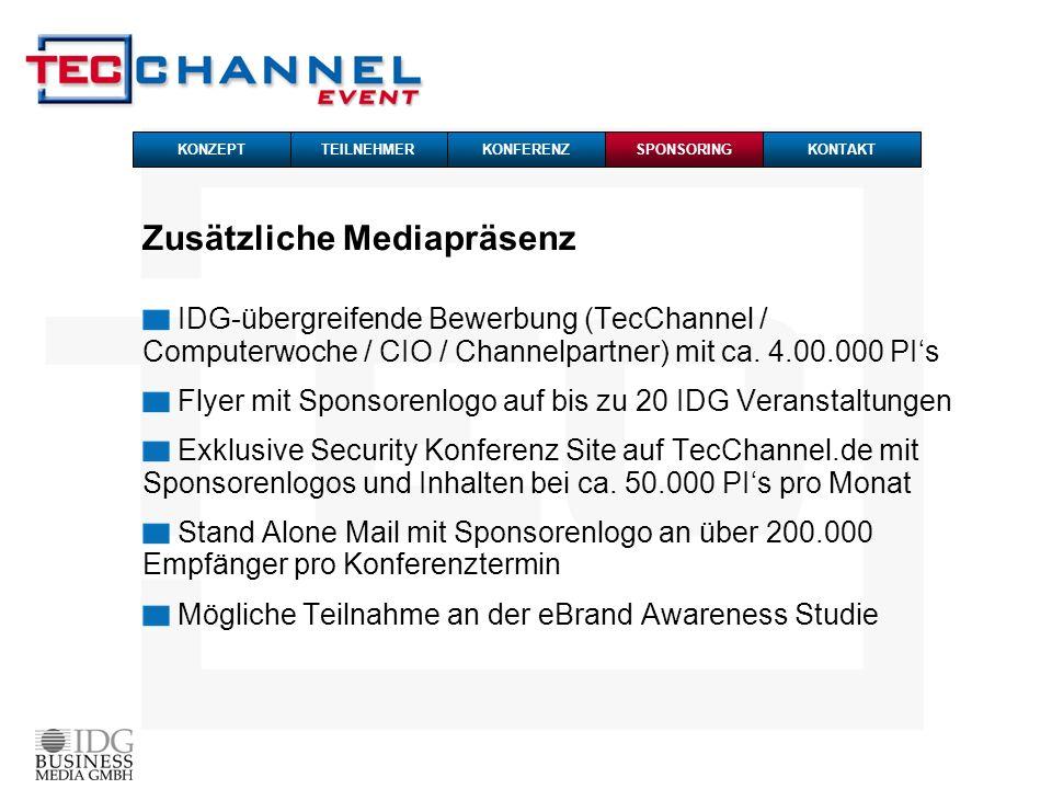 Zusätzliche Mediapräsenz IDG-übergreifende Bewerbung (TecChannel / Computerwoche / CIO / Channelpartner) mit ca. 4.00.000 PIs Flyer mit Sponsorenlogo