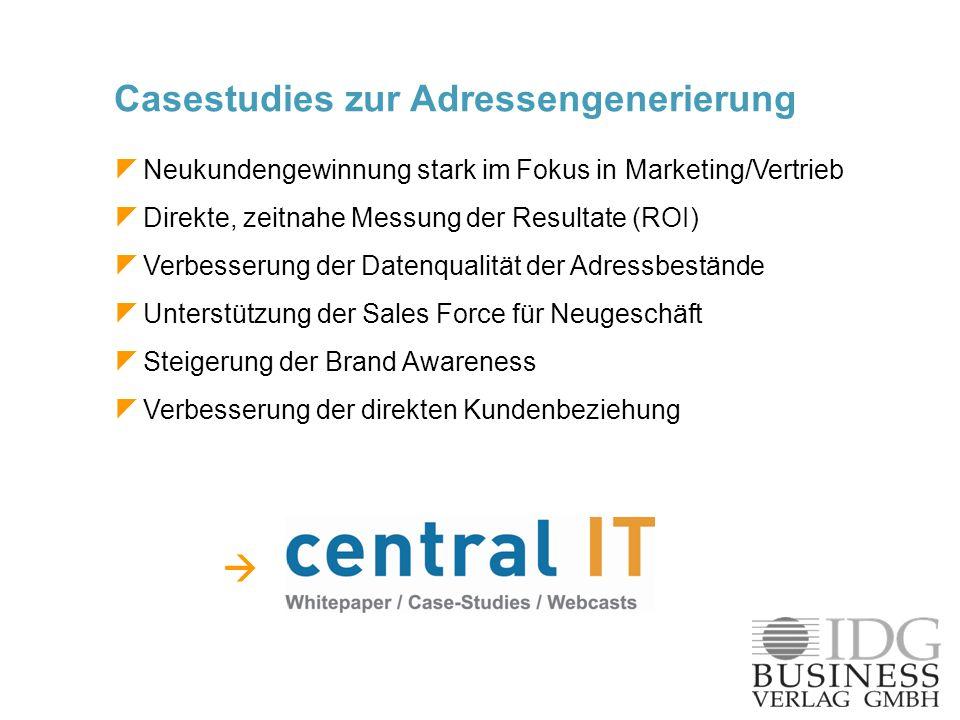 Neukundengewinnung stark im Fokus in Marketing/Vertrieb Direkte, zeitnahe Messung der Resultate (ROI) Verbesserung der Datenqualität der Adressbeständ