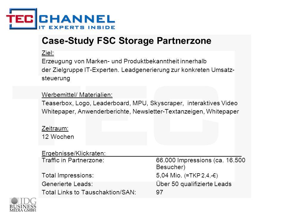 Case-Study FSC Storage Partnerzone Ziel: Erzeugung von Marken- und Produktbekanntheit innerhalb der Zielgruppe IT-Experten. Leadgenerierung zur konkre