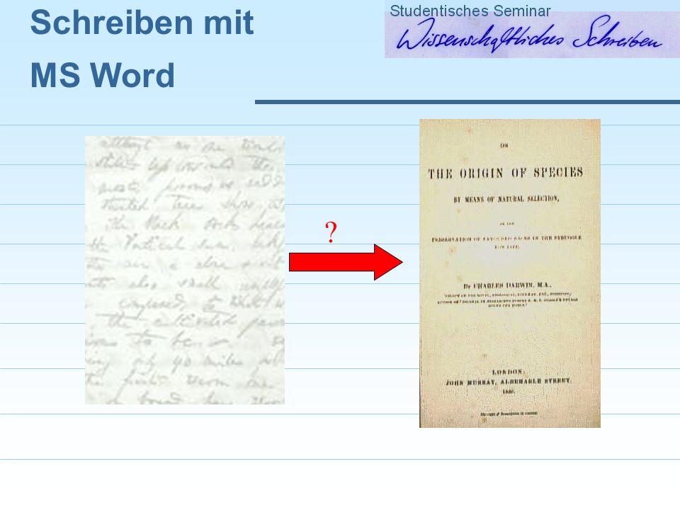 Schreiben mit MS Word 1.Formatierungen Formatvorlagen Zentraldokumente 2.