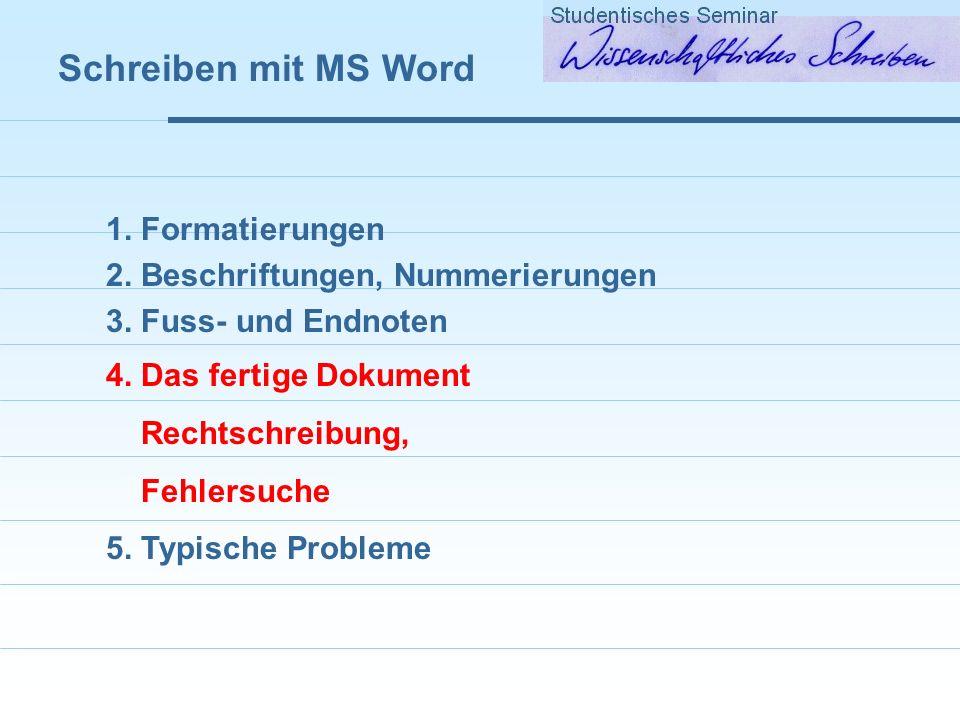 Schreiben mit MS Word Typische Probleme mit Word å Rot-Kreuz-Problem: Graphiken werden durch rote Balken ersetzt å Layout der ersten Seite eines Dokumentes unterschiedlich